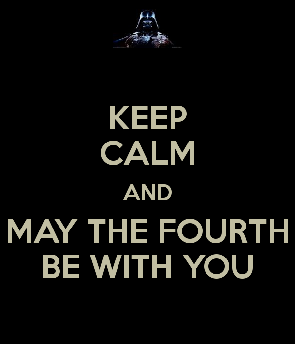 May The Fourth Be With You: Dobrador - Keep Calm, Star Wars