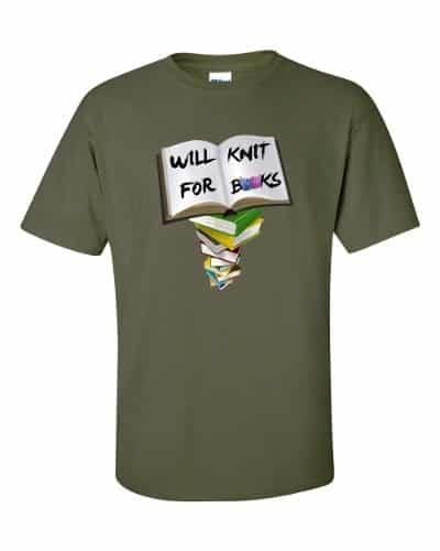 Will Knit for Books T-Shirt (military)