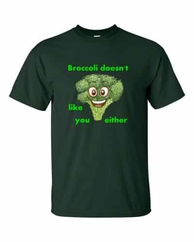 Broccoli Doesn't Like You Either (forest)