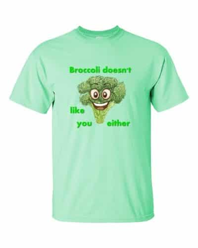 Broccoli Doesn't Like You Either (mint)