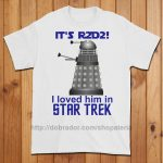 It's R2D2! I Loved Him in Star Trek! T-Shirt