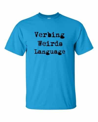 Verbing Weirds Language (sapphire)