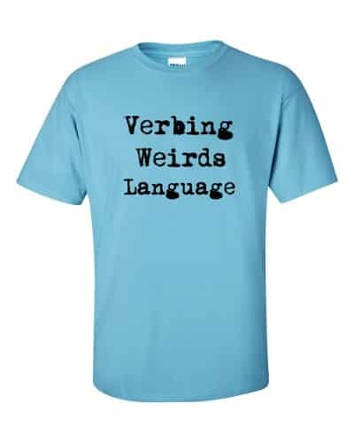 Verbing Weirds Language (sky)