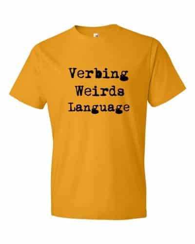 Verbing Weirds Language (tangerine)