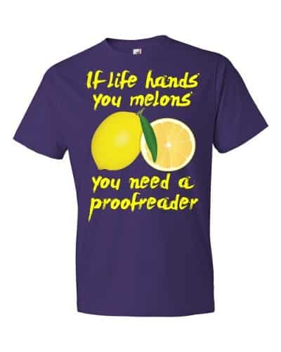 If Life Hands You Melons T-Shirt (purple)