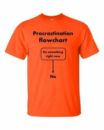 Procrastination Flowchart T-Shirt (orange)