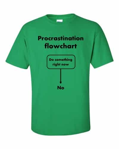 Procrastination Flowchart T-Shirt (shamrock)
