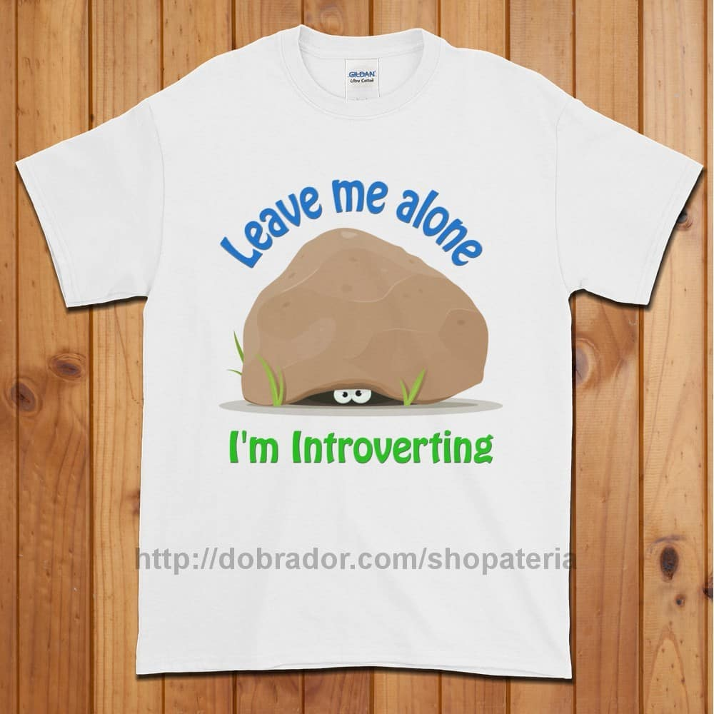 Leave Me Alone I'm Introverting T-Shirt