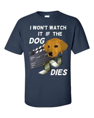 I Won't Watch if the Dog Dies T-Shirt (navy)