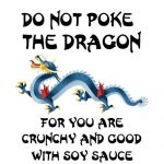 Do Not Poke the Dragon