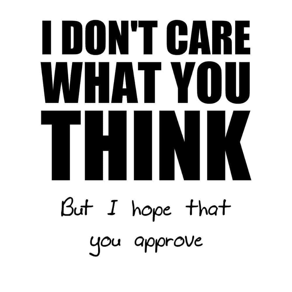 I Don't Care What You Think