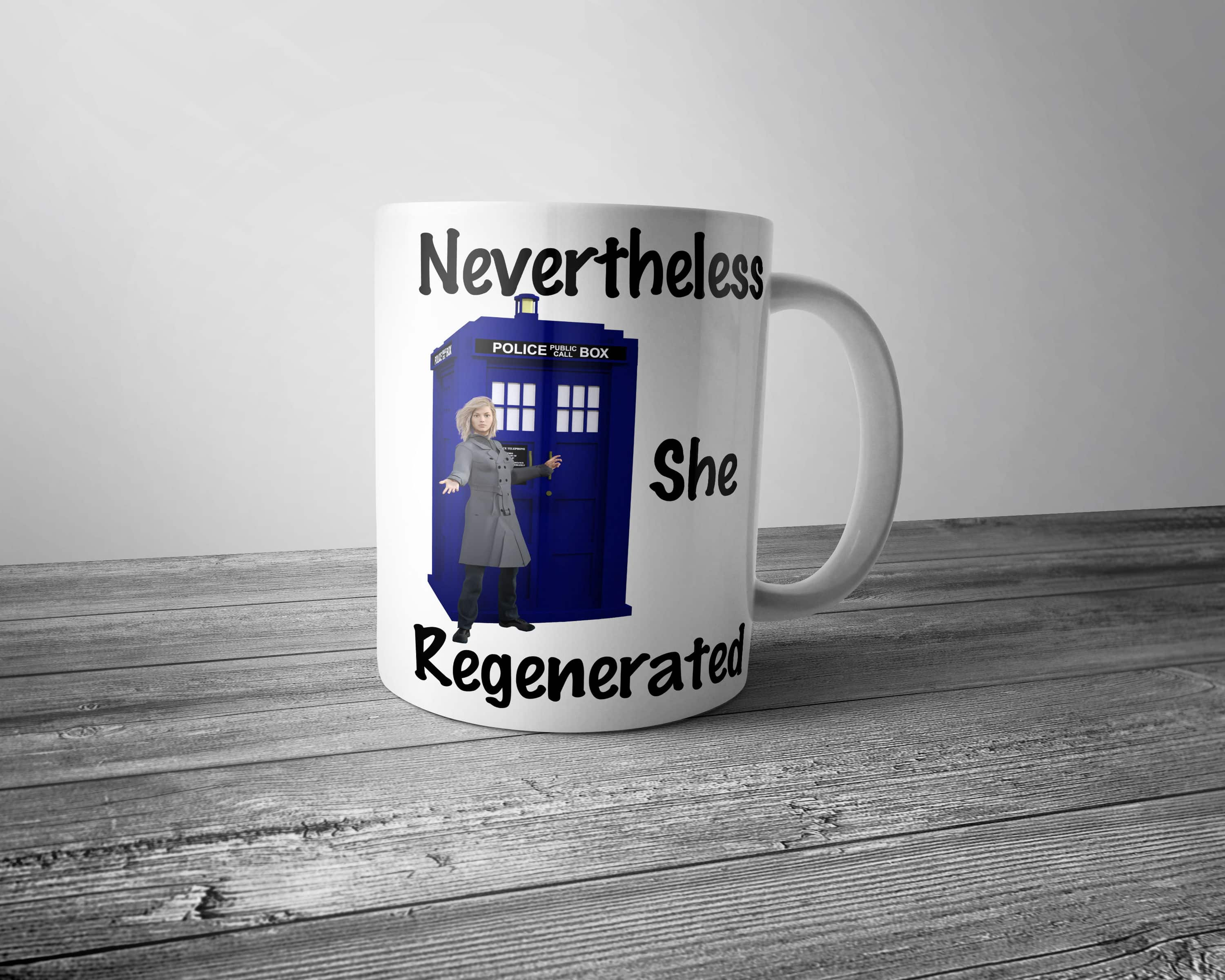 Nevertheless She Regenerated Mug