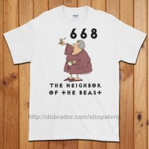 The Neighbor of the Beast T-Shirt