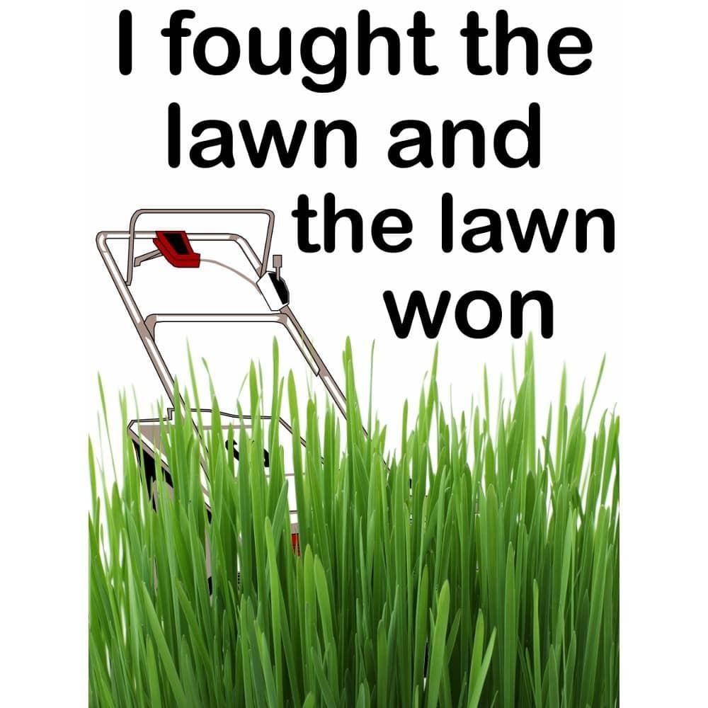 I Fought The Lawn Mug