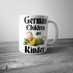 German Children are Kinder Mug