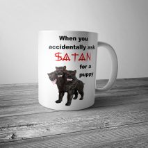 When You Accidentally Ask Satan for a Puppy Mug