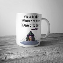 Winter of Our Disco Tent Mug